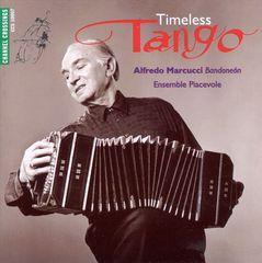 Alfredo Marcucci - Piazzolla: Timeless Tango