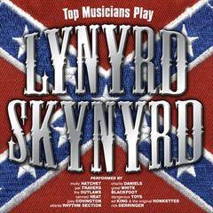 VARIOUS ARTISTS - Top Musicians Play Lynyrd Skynyrd