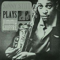 Sonny Stitt - Sonny Stitt Plays Jimmy Giuffre Arrangements