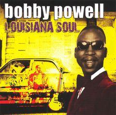 Bobby Powell - Louisiana Soul
