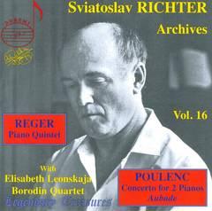 Sviatoslav Richter - Sviatoslav Richter Archives, Vol. 16: Reger: Piano Quintet; Poulenc: Concerto for 2 pianos; Aubade