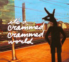 VARIOUS ARTISTS - It's a Crammed Crammed World