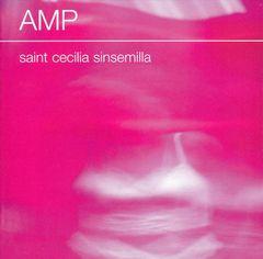 Amp - Saint Cecilia Sinsemilla