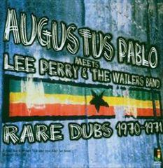 Augustus Pablo - Rare Dubs 1970-1971