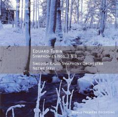 Neeme Järvi - Eduard Tubin: Symphonies Nos. 3 & 8