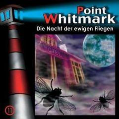 VARIOUS ARTISTS - Point Whitmark, Vol. 11: Die Nacht der Ewigen Fliegen