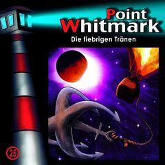 VARIOUS ARTISTS - Point Whitmark: 25 - Die Fiebrigen Tränen