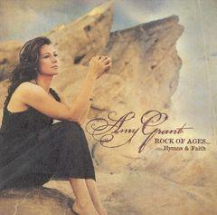 Amy Grant - Rock of Ages...Hymns & Faith