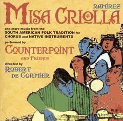 Ensemble Vocal Contrepoint - Ramirez: Misa Criolla