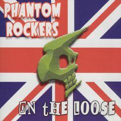Phantom Rockers - On the Loose