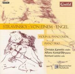Stravinsky, I. - Stravinsky, Von Einem, Engel: Violin & Piano Duos; Piano Trio