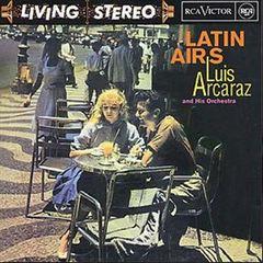 Luis Arcaráz - Latin Airs