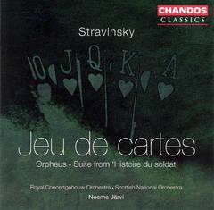 Stravinsky, I. - Stravinsky: Jeu de cartes; Orpheus; Suite from Histoire du soldat