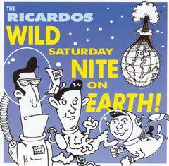 The Ricardos - Wild Saturday Night on Earth