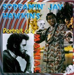 Screamin' Jay Hawkins - Portrait of a Maniac