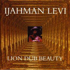 Ijahman - Lion Dub Beauty