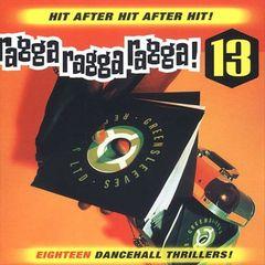 VARIOUS ARTISTS - Ragga Ragga Ragga 13