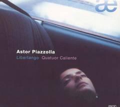 Astor Piazzolla - Astor Piazzolla: Libertango