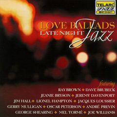 VARIOUS ARTISTS - Love Ballads: Late Night Jazz