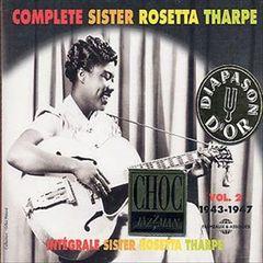 Sister Rosetta Tharpe - Integrale Sister Rosetta Tharpe, Vol. 2: 1943-1947
