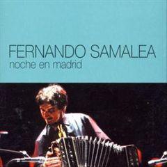 Fernando Samalea - Noche en Madrid