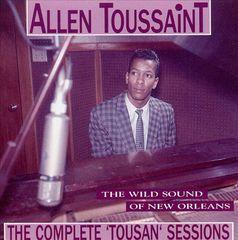 """Allen Toussaint - The Complete """"Tousan"""" Sessions"""