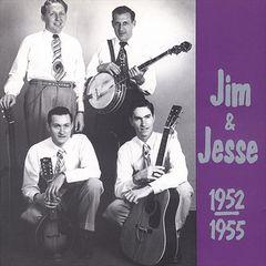 Jim & Jesse - Jim & Jesse: 1952-1955