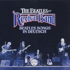 The Beatles Revival Band - Beatles Songs in Deutsch