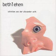 Bethlehem - Schatten Aus der Alexander Welt