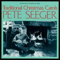 Pete Seeger - Sings Traditional Christmas Carols