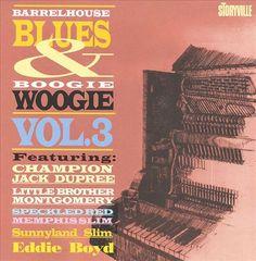VARIOUS ARTISTS - Barrelhouse Blues & Boogie Woogie, Vol. 3