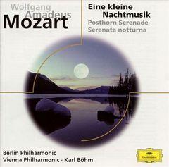 Karl Böhm - Mozart: Eine kleine Nachtmusik; Posthorn Serenade; Serenata notturna