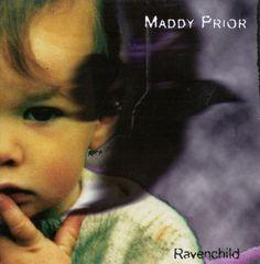 Maddy Prior - Ravenchild