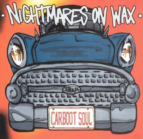 Nightmares on Wax - Carboot Soul [Bonus Tracks]