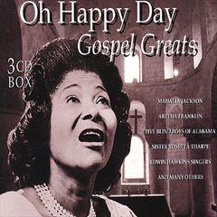 VARIOUS ARTISTS - Oh, Happy Day: Gospel Greats