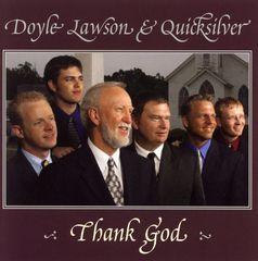 Doyle Lawson & Quicksilver - Thank God