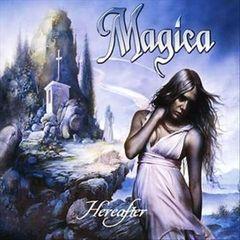Magica - Hereafter [Bonus Tracks]