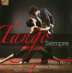 Astor Piazzolla - Tango Siempre