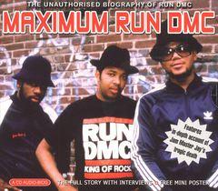 Run-D.M.C. - Maximum Run-D.M.C.: Unauthorised Biography of Run-D.M.C.