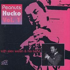 Peanuts Hucko - Peanuts Hucko, Vol. 1 with Alex Welsh and His Band