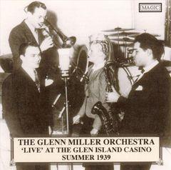 Glenn Miller - Live at the Glen Island Casino