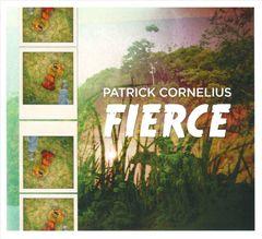 Patrick Cornelius - Fierce