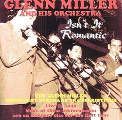 Glenn Miller - Isn't It Romantic