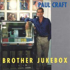Paul Craft - Brother Jukebox