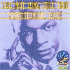 Nat King Cole - Sentimental Blue