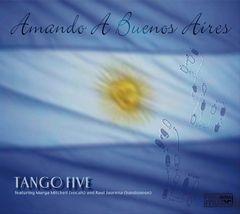 Tango Five - Amando À Buenos Aires