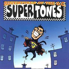 The O.C. Supertones - The Adventures of the O.C. Supertones