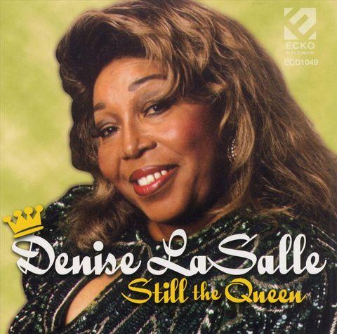 Denise LaSalle - Still the Queen