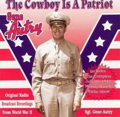 Gene Autry - The Cowboy Is a Patriot