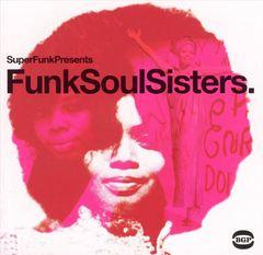 VARIOUS ARTISTS - Funk Soul Sisters [BGP]
